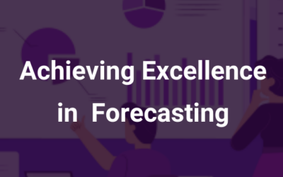 Achieving Excellence in Forecasting