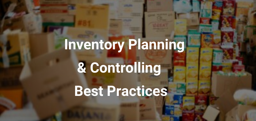 Inventory Planning & Controlling Best Practices